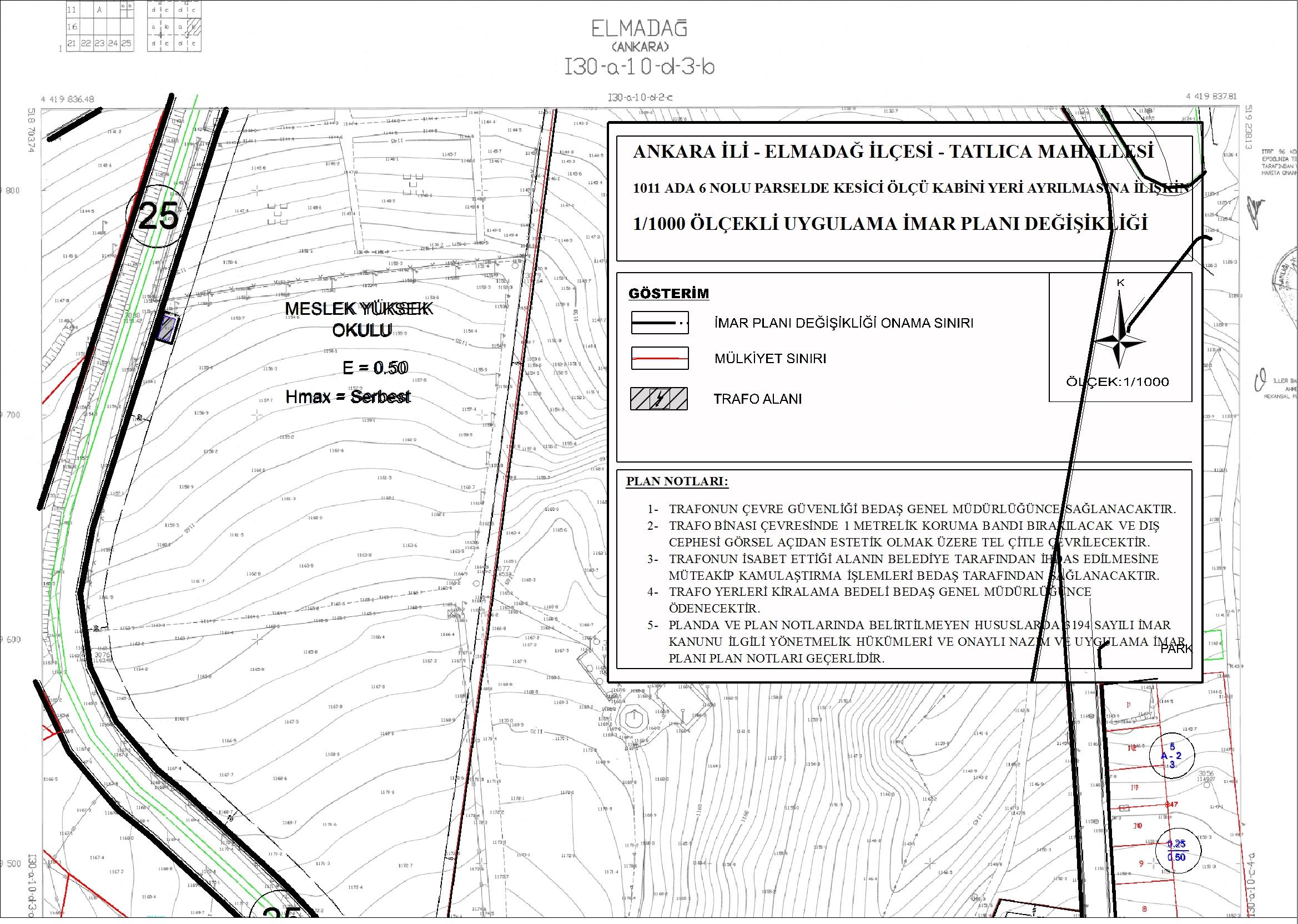 Tatlıca Mahallesi 1011 Ada 6 Nolu Parselde Kesici Ölçü Kabini Yeri Ayrılmasına İlişkin UİPD Hk.